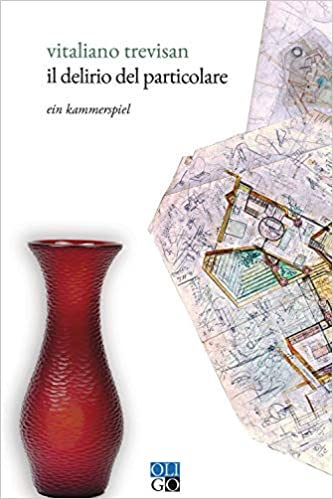 Il delirio del particolare. Ein Kammerspiel Book Cover