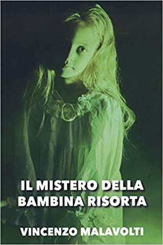 Il mistero della bambina risorta Book Cover