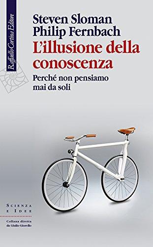 L'illusione della conoscenza Book Cover