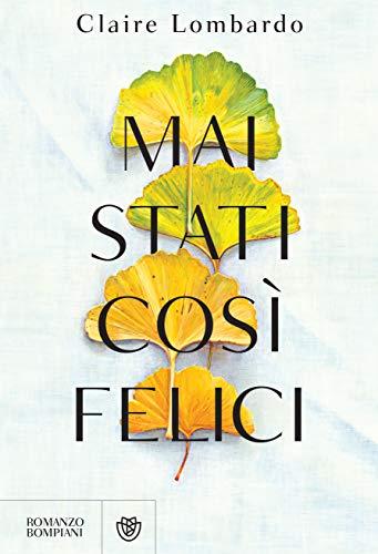 Mai stati così felici Book Cover