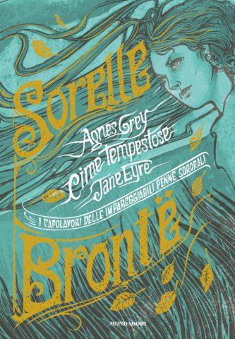 Sorelle Bronte. I capolavori delle impareggiabili penne sororali Book Cover