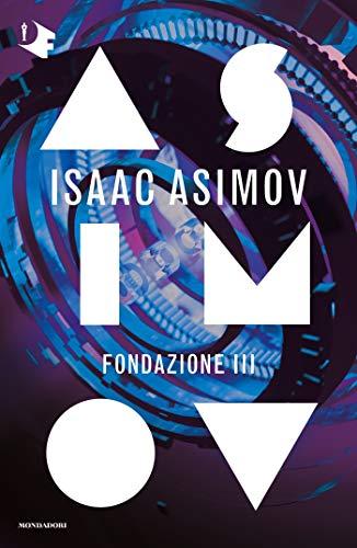 Fondazione 3: L'orlo della Fondazione - Fondazione e Terra Book Cover