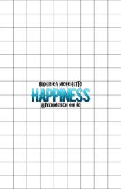 Federica Moschetto, Happiness