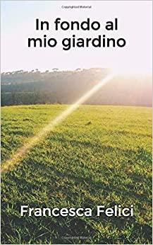 In fondo al mio giardino Book Cover