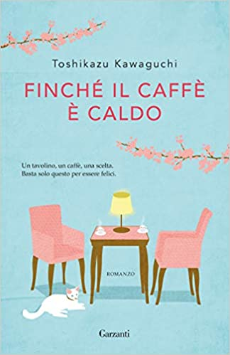 Finchè il caffè è caldo Book Cover