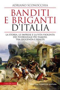 Banditi e Briganti d'Italia Book Cover