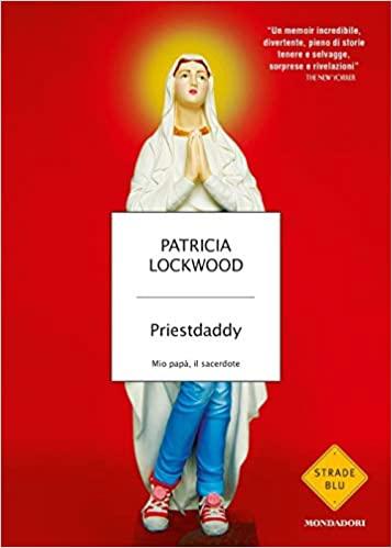 Priestdaddy. Mio papà, il sacerdote Book Cover