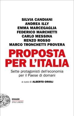 Proposta per l'Italia. Sette protagonisti dell'economia per il Paese di domani Book Cover