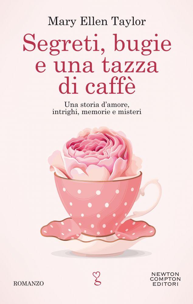 Segreti bugie e una tazza di caffè Book Cover