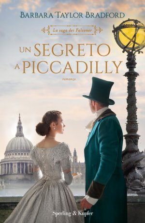 Un segreto a Piccadilly. La Saga dei Falconer Book Cover
