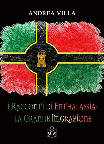 Racconti di Enthalassia. La grande migrazione Book Cover