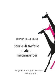 Storia di farfalle e altre metamorfosi Book Cover
