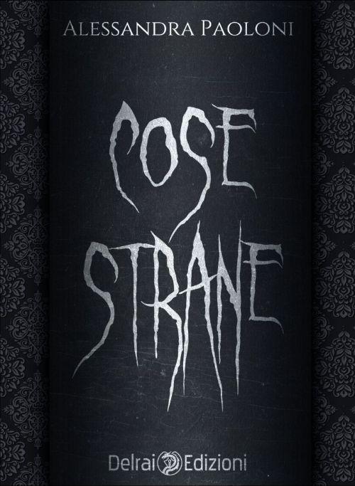 Cose Strane Book Cover