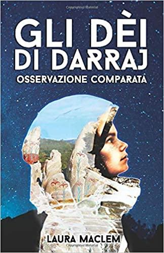 Gli dèi di Darraj - Osservazione comparata Book Cover