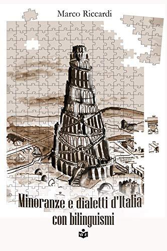 Minoranze e dialetti d'Italia con bilinguismi Book Cover