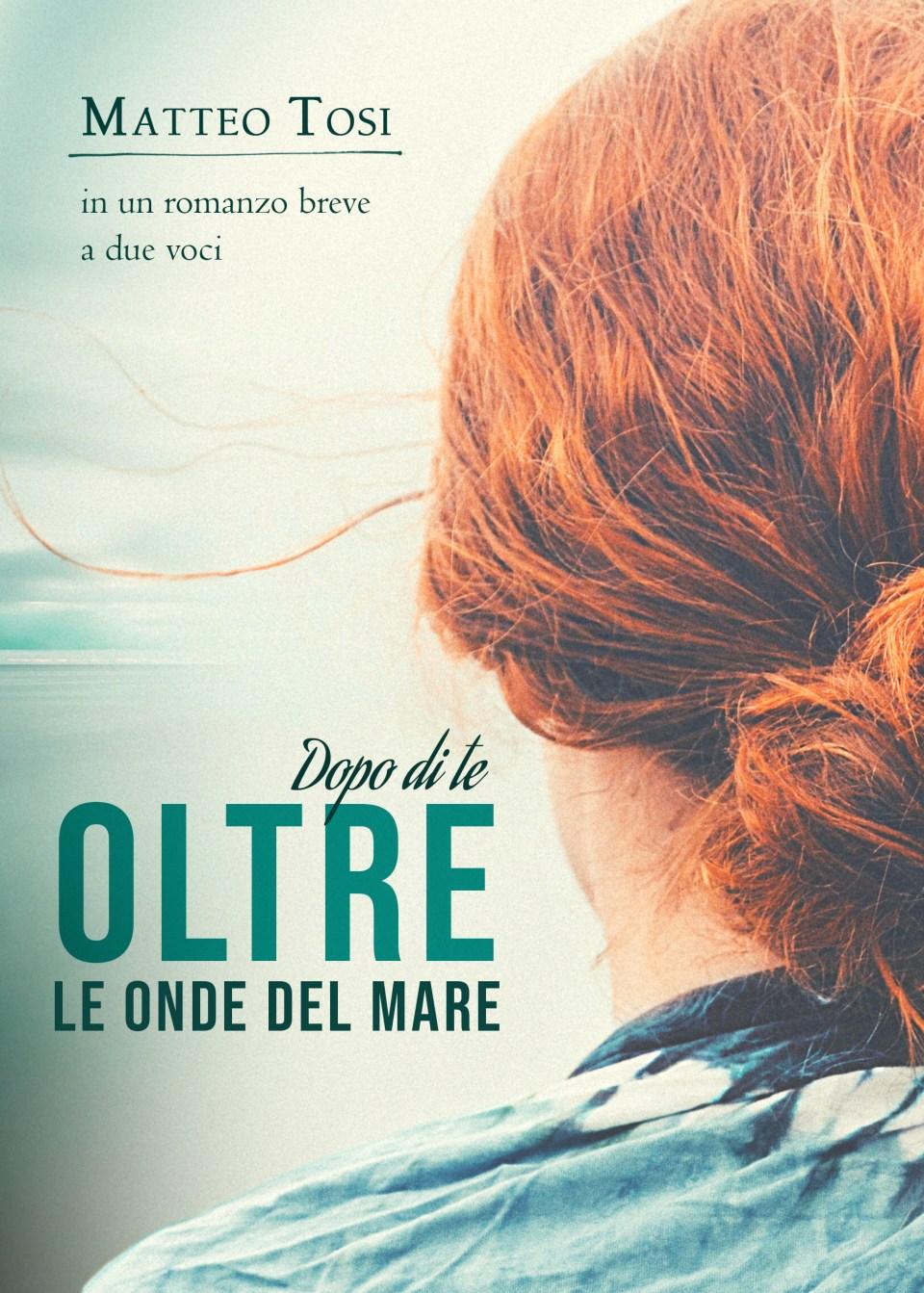 Dopo di te - Oltre le onde del mare Book Cover