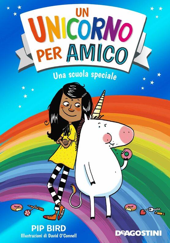 Un unicorno per amico. Una scuola speciale Book Cover