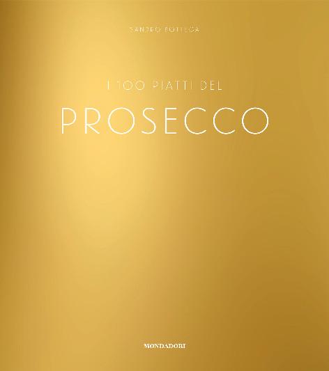I 100 piatti dei Prosecco Book Cover