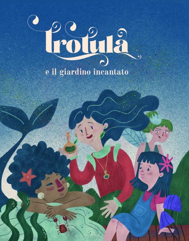 Trotula e il giardino incantato Book Cover