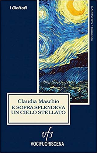 E sopra splendeva un cielo stellato Book Cover