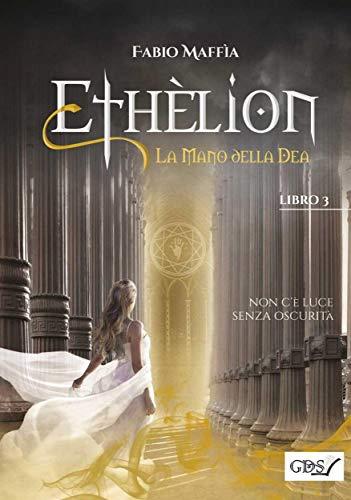 Ethèlion. La mano della Dea Book Cover