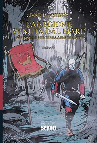 La Legione venuta dal mare Book Cover