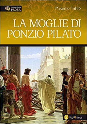 La moglie di Ponzio Pilato Book Cover