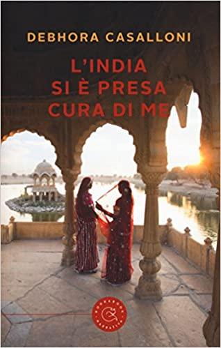 L'India si è presa cura di me Book Cover