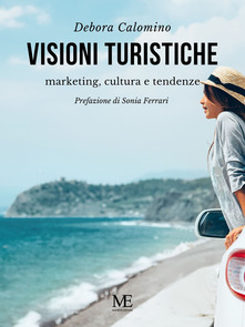 Visioni turistiche. Marketing, cultura e tendenze Book Cover