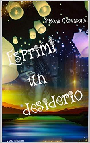 Esprimi un desiderio Book Cover