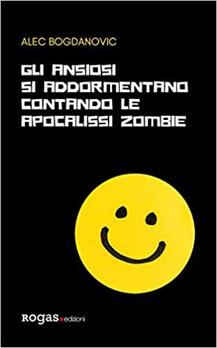 Gli ansiosi si addormentano contando le apocalissi zombie Book Cover