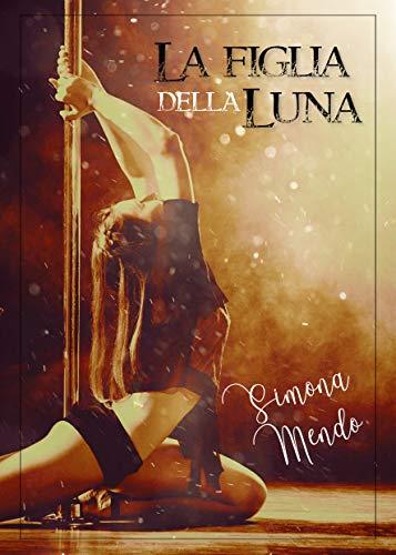 La figlia della Luna Book Cover