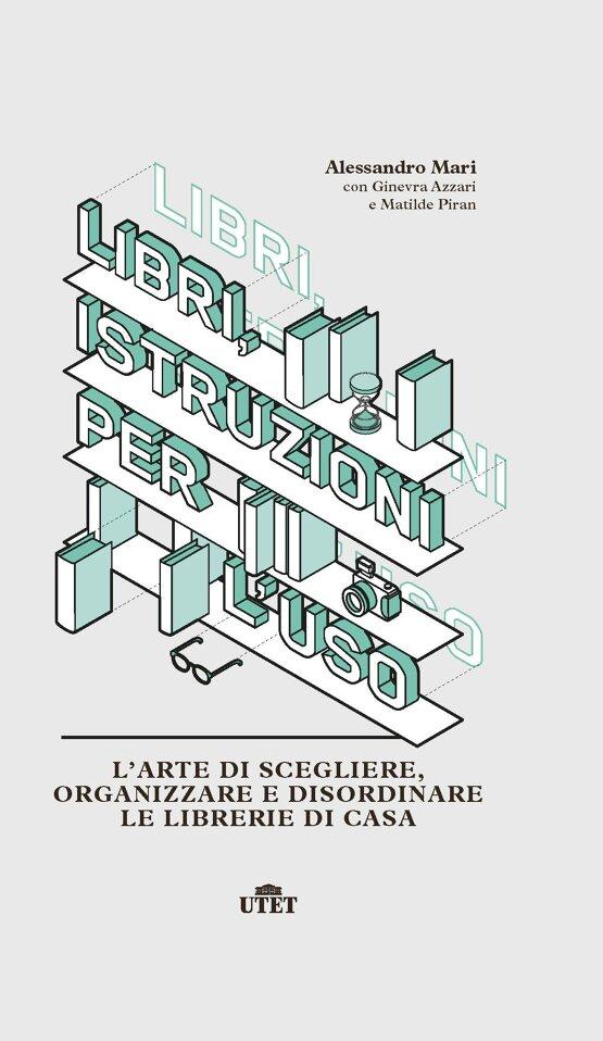 Libri, istruzioni per l'uso Book Cover