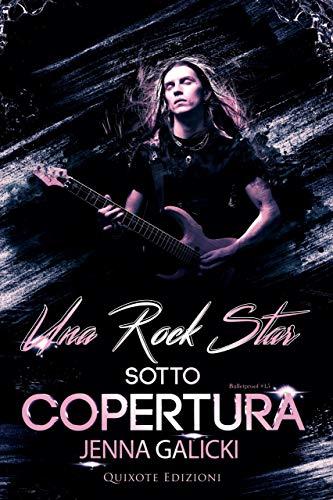Una rock star sotto copertura Book Cover