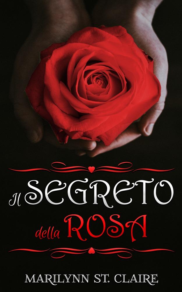 Il segreto della rosa Book Cover