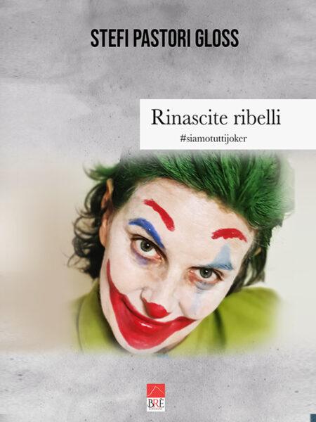 Rinascite ribelli Book Cover