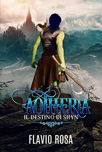 Ahoteria. Il destino di Shyn Book Cover