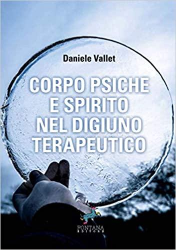 Corpo Psiche e Spirito nel digiuno terapeutico Book Cover