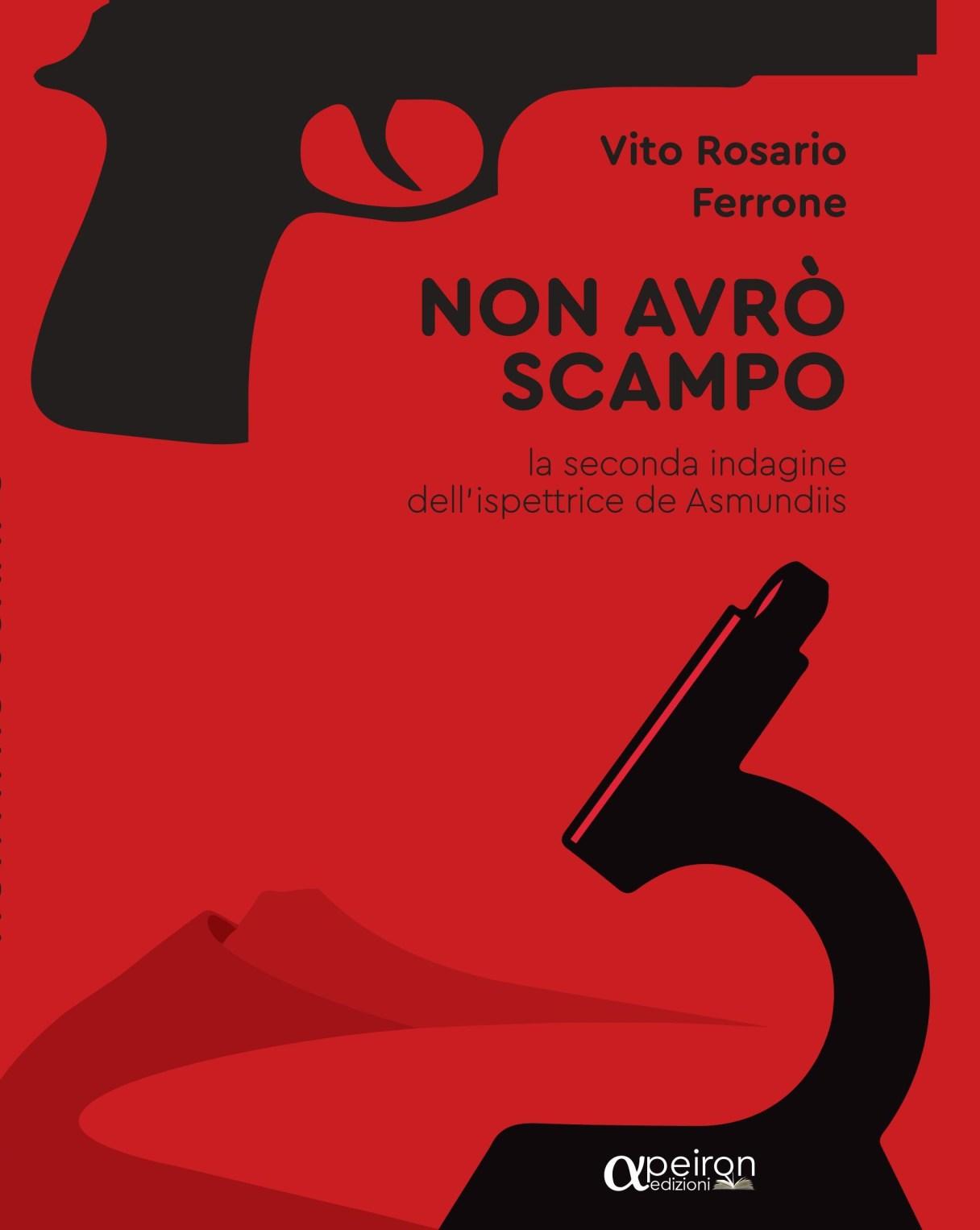 Non avrò scampo - La seconda indagine dell'ispettrice de Asmundiis Book Cover