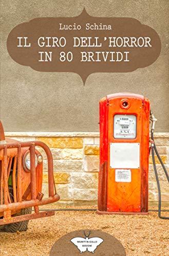 Il giro dell'horror in 80 brividi Book Cover