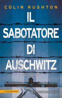 Il sabotatore di Auschwitz. Una storia vera Book Cover