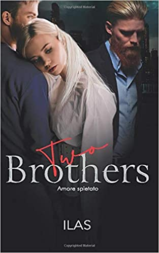 Two Brothers – Amore spietato Book Cover