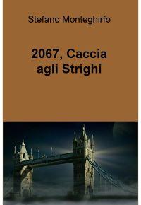 2067 caccia agli strighi Book Cover