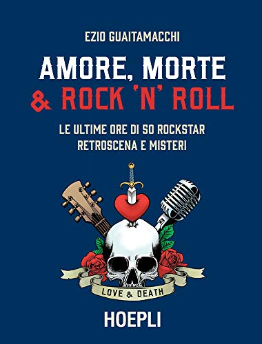 Amore, Morte e Rock' N' Roll Book Cover