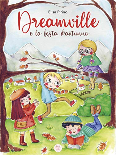 Dreamville e la festa d'autunno Book Cover