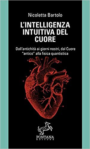 L'intelligenza intuitiva del cuore Book Cover