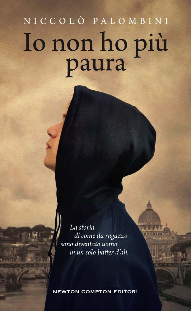 """Anteprima: """"Io non ho più paura"""" di Niccolò Palombini, Newton Compton - La  bottega dei libri"""