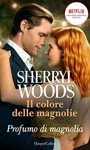 Profumo di magnolia (Il colore delle magnolie Vol. 1) Book Cover