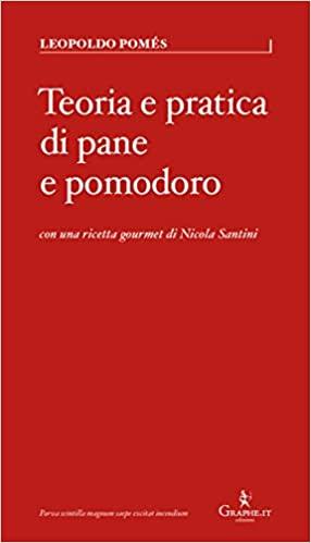 Teoria e pratica di pane e pomodoro Book Cover
