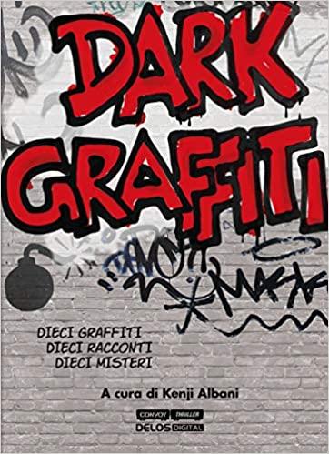 Dark Graffiti Book Cover